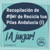 Recopilación de los #Quiz de Recicla tus Pilas Andalucía (I)