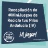 Recopilación de #MiniJuegos de Recicla tus Pilas Andalucía (IV)